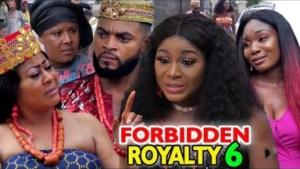 Forbidden Royalty Season 6 -  2019